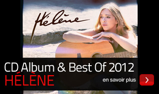 Double Cd Best Of et nouvel album Hélène 2012